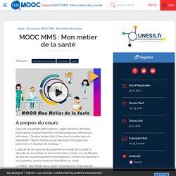 MOOC MMS : Mon métier de la santé