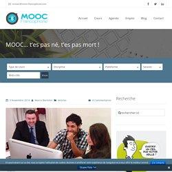 MOOC... t'es pas né, t'es pas mort !