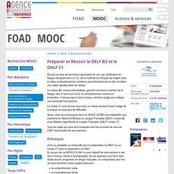 MOOC Préparer et Réussir le DELF B2 et le DALF C1 FOAD