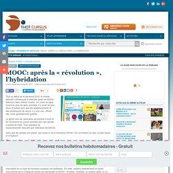 MOOC: après la « révolution », l'hybridation