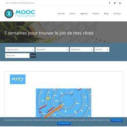 MOOC 7 semaines pour trouver le job de mes rêves