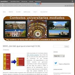 MOOC. ¿Son EaD, igual que el e-learning? (13,18)