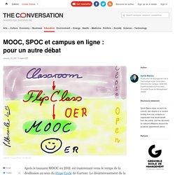 MOOC, SPOC et campus en ligne: pourunautredébat