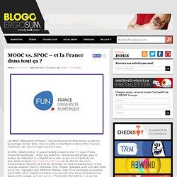 MOOC vs. SPOC - et la France dans tout ça ?