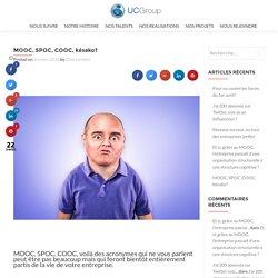 MOOC, SPOC, COOC, késako? - UC GROUP DIGITAL