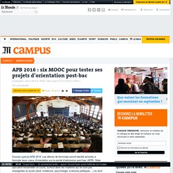 APB 2016 : une sélection de MOOC pour tester ses envies d'orientation