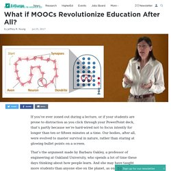 What if MOOCs Revolutionize Education After All?