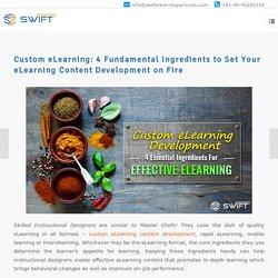 Custom eLearning: 4 Fundamental Ingredients to Set Your eLearning Content Development on Fire
