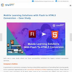 Conversion of Flash to HTML5 For Mobile Learning Solutions