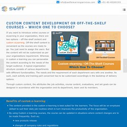 Why Custom eLearning Development Over Off-The-Shelf Courses?