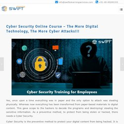 Cyber Security Online Course – The More Digital Technology, The More Cyber Attacks!!!