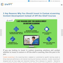 Why You Should Invest in Custom eLearning Content Development