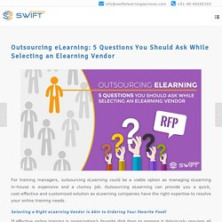 Outsourcing eLearning: Selecting an Elearning Vendor - 5 Questions to Ask
