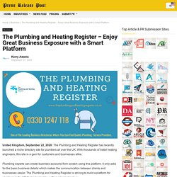 The Plumbing and Heating Register – Enjoy Great Business Exposure with a Smart Platform