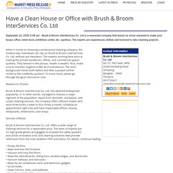 Have a Clean House or Office with Brush & Broom InterServices Co. Ltd