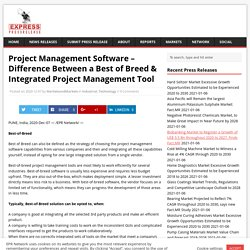 Difference Between a Best of Breed & Integrated Project Management Tool