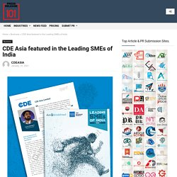 CDE Asia featured in the Leading SMEs of India