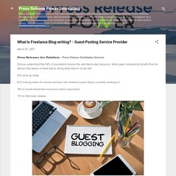 What Is Freelance Blog writing? - Guest Posting Service Provider