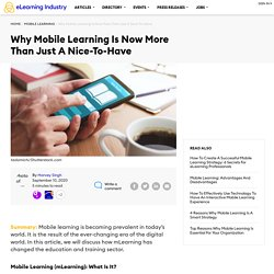What is Mobile Learning? More Than Just A Nice-To-Have