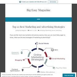 Top 10 Best Marketing and Advertising Strategies