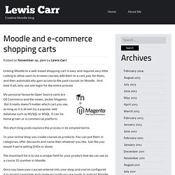 Moodle and e-commerce shopping carts | Lewis Carr