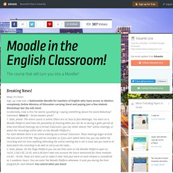 Moodle in the English Classroom!