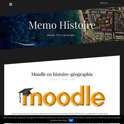 Moodle en histoire-géographie – Memo Histoire