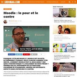Moodle : le pour et le contre – Ludovia Magazine