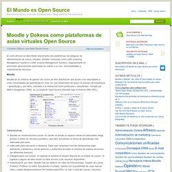 Moodle y Dokeos como plataformas de aulas virtuales Open Source