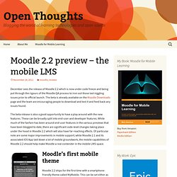 Moodle 2.2 preview – the mobile LMS | Open Thoughts