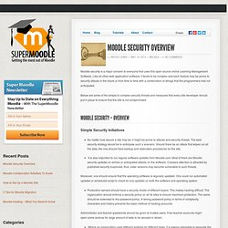 Moodle Security Overview - Super Moodle