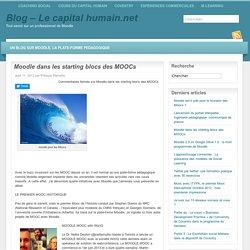 Moodle dans les starting blocs des MOOCs « Blog – Le capital humain.net