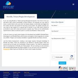 Moodle, Totara Plugin Development