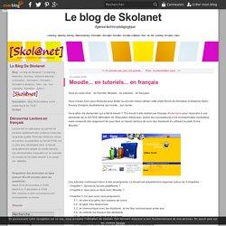 Moodle... en tutoriels... en français - Skola-Blog, le blog de S