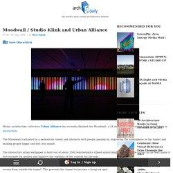 Moodwall / Studio Klink and Urban Alliance