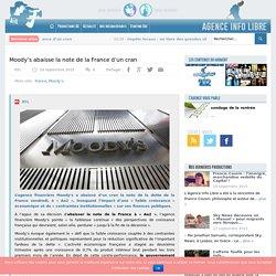 Moody's abaisse la note de la France d'un cran