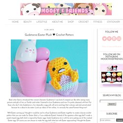 Gudetama Easter Plush ♥ Crochet Pattern
