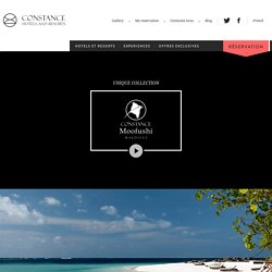 Constance Hotels & Resorts aux Maldives