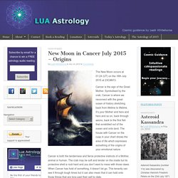 New Moon in Cancer July 2015 – Origins