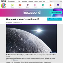 How was the Moon's crust formed? - CBBC Newsround