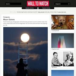 Moon Games - Wall to Watch - StumbleUpon