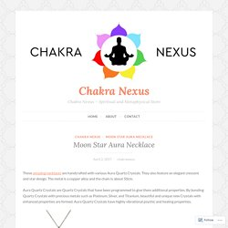Moon Star Aura Necklace – Chakra Nexus