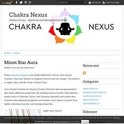 Moon Star Aura - Chakra Nexus
