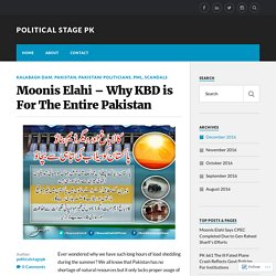 Moonis Elahi – Why KBD is For The Entire Pakistan – Political Stage PK