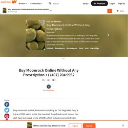 Buy Moonrock Online Without Any Prescription - Buy Moonrock Online Without Any Prescription +1 (407) 204 9952