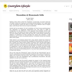 Moonshine & Homemade Stills