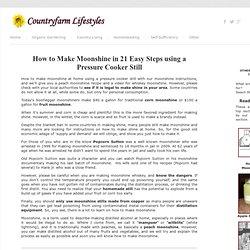 DIY Moonshine In A Pressure Cooker