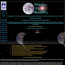 MoonShop - How to get a property on the Moon! The Moon Shop!