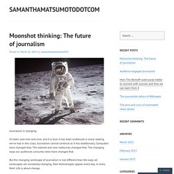 Moonshot thinking: The future of journalism