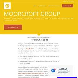 Moorcroft Group - Stop Bailiffs